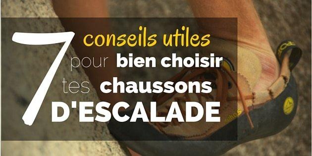 7 Conseils UTILES pour Bien Choisir tes Chaussons d'Escalade
