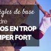10 Règles de Base pour Perdre les Kilos en Trop et Grimper Plus Fort