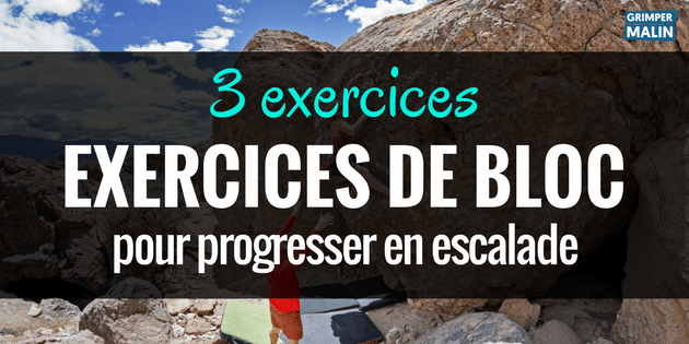 3 Exercices D Escalade Bloc Pour Progresser En Force Resi Et Endurance Grimper Malin